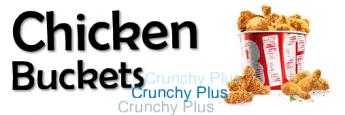 CHICKEN BUCKETS
